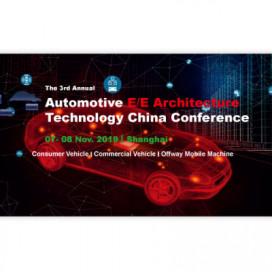 Automotive E/E Architecture Technology China Conference 2019