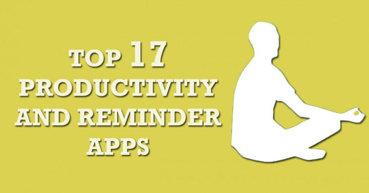 17 Of the Best Productivity And Reminder Apps For Phone And Desktops