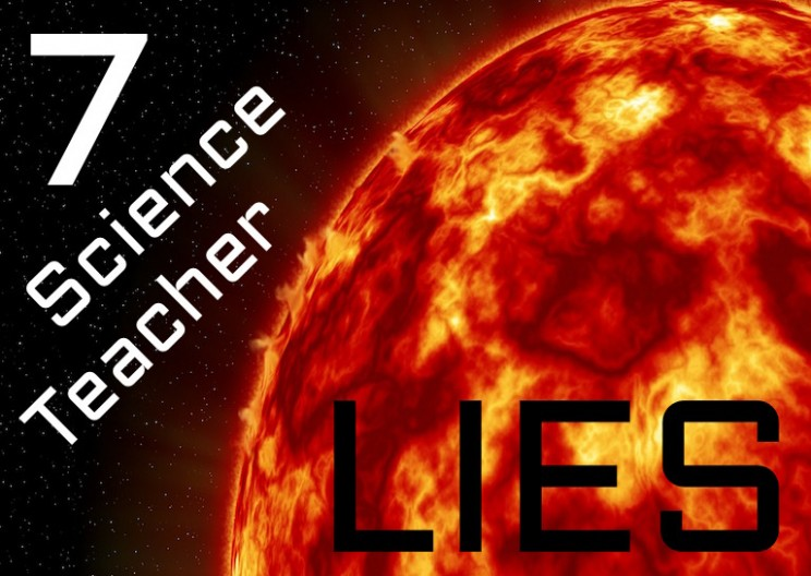 7 Things That Your Science Teachers Probably Lied to You About