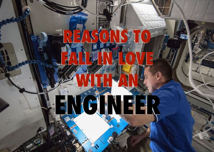Top 11 Reasons to Fall in Love with an Engineer
