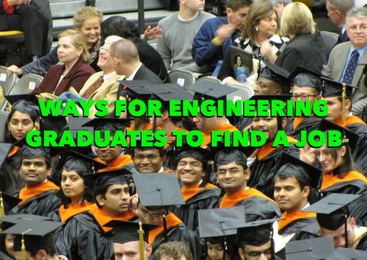 Ways to Quickly Find a Job for New Engineering Graduates