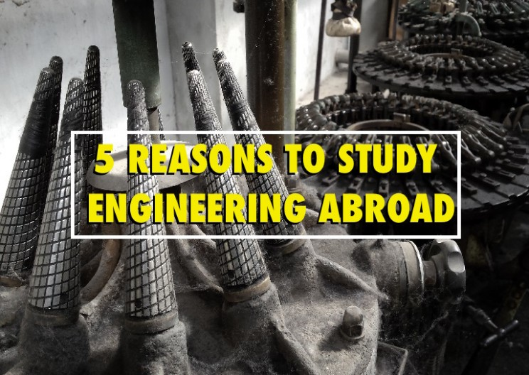5 Reasons to Study Engineering Abroad