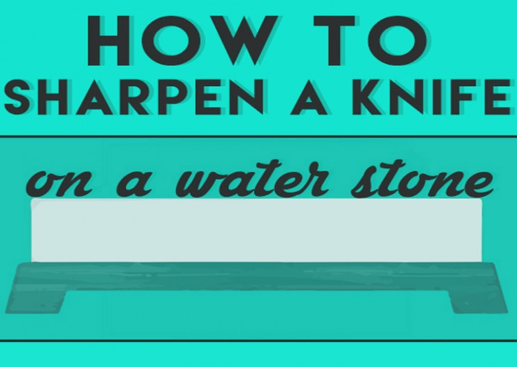 How To Sharpen Knives With A Water Stone