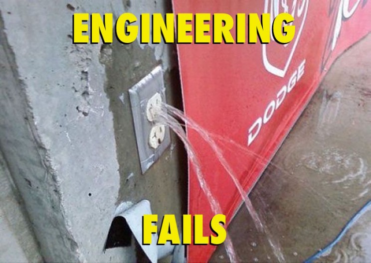 Top 17 Most Insanely Stupid Engineering Fails
