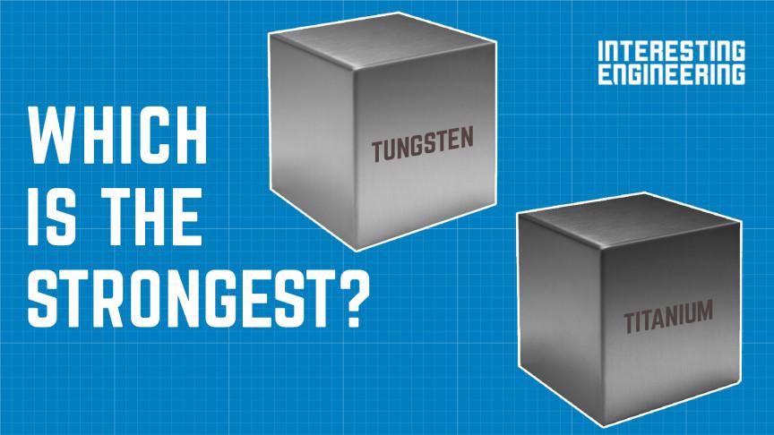 Titanium versus Tungsten: Determining Which Is Strongest